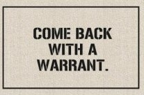 come-back-with-a-warrant (2)