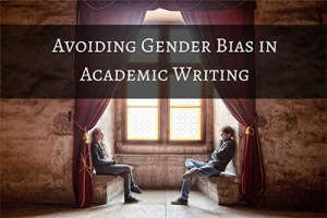 Avoiding-Gender-Bias-in-Academic-Writing