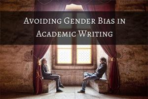 Avoiding-Gender-Bias-in-Academic-Writing